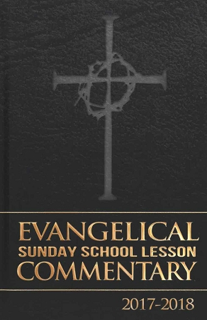 Evangelical Sunday School Lesson Commentary 2019-2020