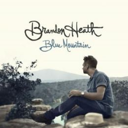 Blue Mountain - Brandon Heath