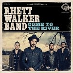 Come to the River - Rhett Walker Band