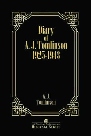 Diary of A.J Tomlinson 1925-1943 (Heritage Series Vol. 6)