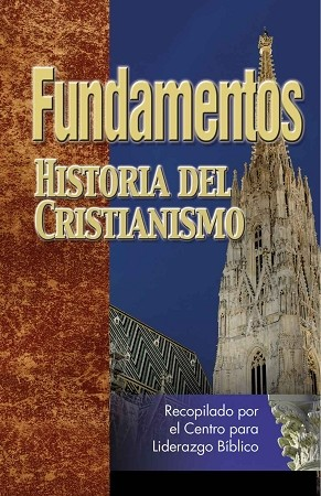 Historia del Cristianismo (Foundations Course Book #3) [Digital Download]