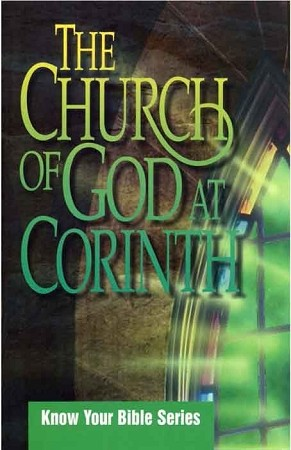 The Church of God at Corinth (Know Your Bible Series) [Digital Download]