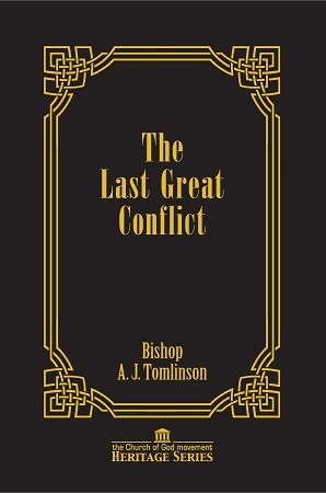 The Last Great Conflict by A.J. Tomlinson (Heritage Series Vol. 1) [Digital Download]