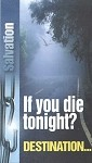 Tract - If You Die Tonight? (25 Count)