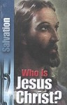 Tract - Who is Jesus Christ? (25 Count)