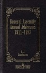 General Assembly Annual Addresses 1911-1927 (Heritage Series Vol. 2)