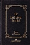 The Last Great Conflict by A.J. Tomlinson (Heritage Series Vol. 1)