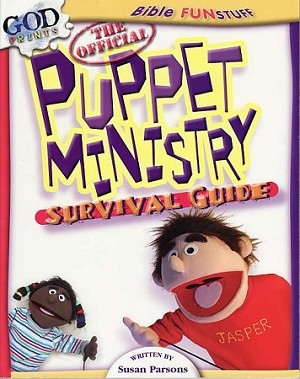 The Official Puppet Ministry Survival Guide
