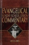 Evangelical Sunday School Lesson Commentary 2011-2012